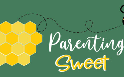 Parenting Sweet! August 2021 Edition – from Bristol's Promise